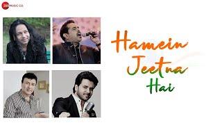 Hamein Jeetna Hai | Kailash Kher, Shankar Mahadevan, Anu Malik, Javed Ali, Aditi Paul|Asif Chandwani
