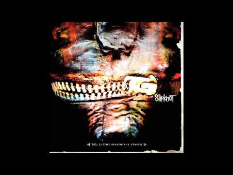 Slipknot ~ The Virus of Life ~ Vol. 3: (The Subliminal Verses) [13]