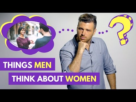 5 Things Men Think About Women (But Won't Say) | Adam LoDolce