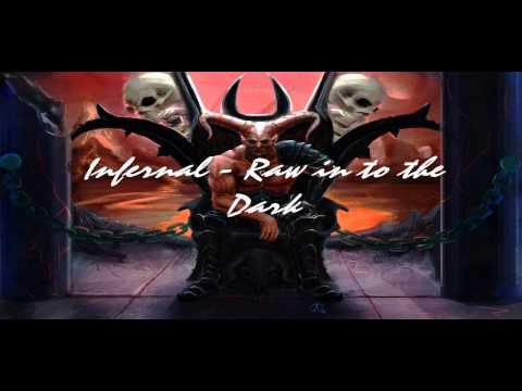 Infernal - Raw in to the Dark [PODCAST] [EP.1] [158 BPM]