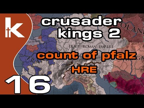Crusader Kings 2 Count of Pfalz - Ep 16   Let's Play Ck2 in the Holy Roman Empire