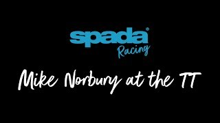 Spada Racing: Mike Norbury at the TT