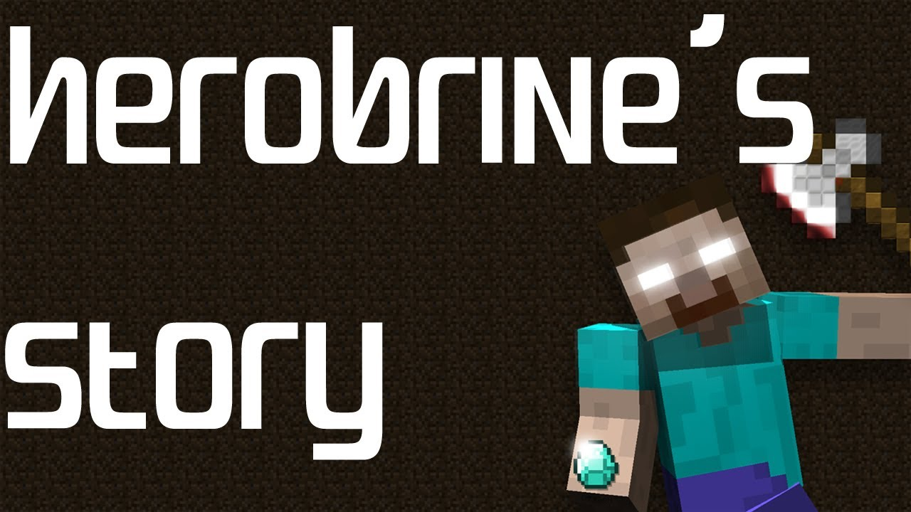 Herobrine: The Story. | Minecraft Players Wiki | FANDOM ...