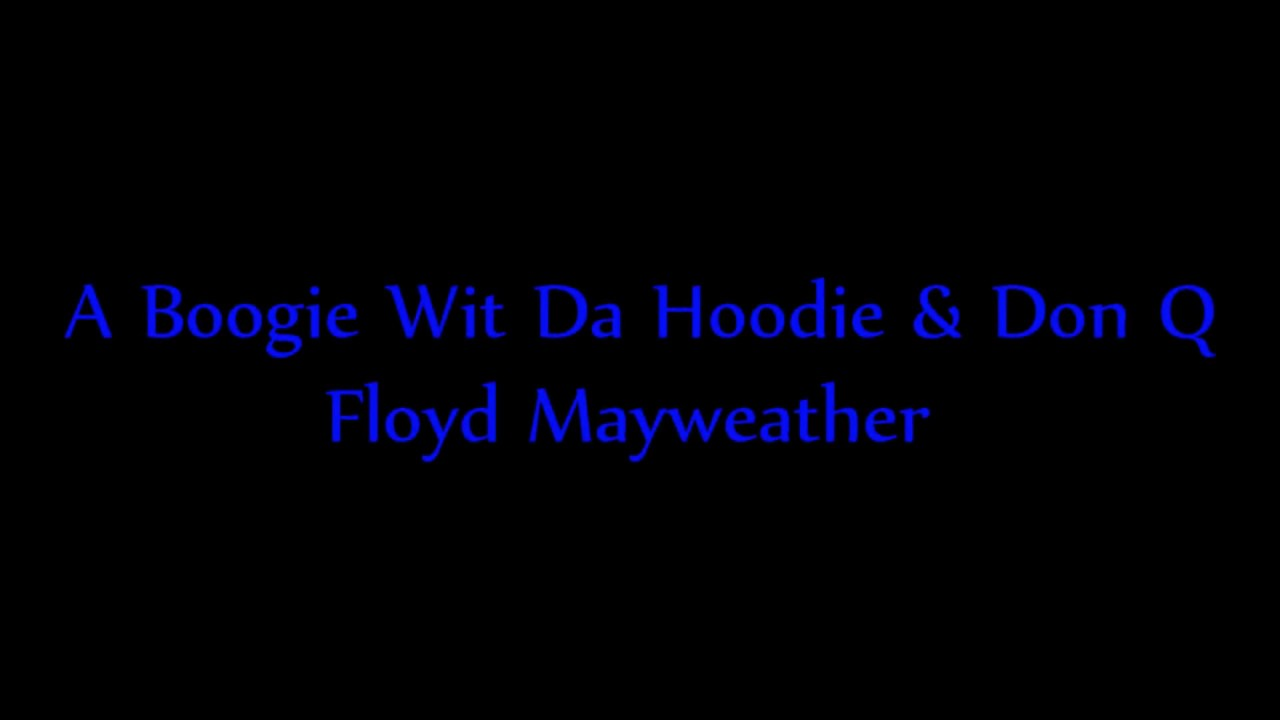 Download A Boogie Wit Da Hoodie & Don Q - Floyd Mayweather (Lyrics)