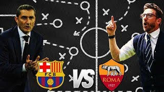 Barcelona vs Roma, Champions League, Quarter-Final, 2018 - Tactical Preview