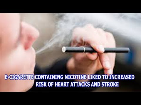 INFORMATION HEALTH|E-CIGARETTE CONTAINING NICOTINE LIKED TO INCREASED RISK OF HEART ATTACKS