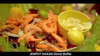 JEMPUT MAKAN Dinner Buffet @ Renaissance Johor Bahru Hotel