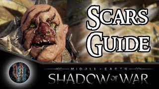 Middle-Earth: Shadow of War - Scars Guide