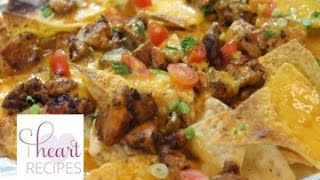 Dinner With Rosie:  Easy Chicken Nachos Recipe - I Heart Recipes What's For Dinner?: