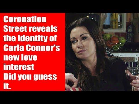 Coronation Street reveals the identity of Carla Connor's new love interest