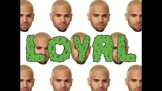 "Chris Brown - ""Loyal"" (feat. Lil Wayne & Tyga) {CLEAN / AUDIO}"