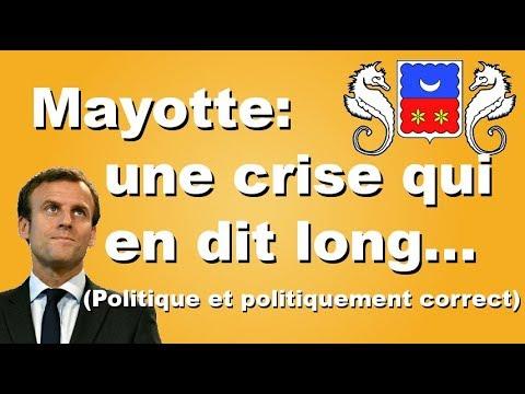 Crise à Mayotte: Macron choisira-t-il les Mahorais ou le politiquement correct?
