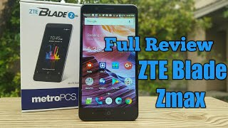 ZTE Blade Zmax Full Review is it worth it?