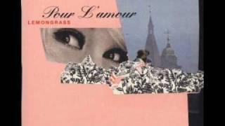 Lemongrass - Loving You