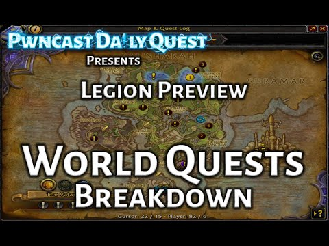 World Quest Breakdown: Legion | PWNCAST Daily Quest