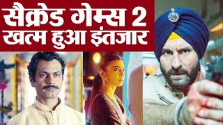Sacred Games 2: Important announcement on release date | FilmiBeat