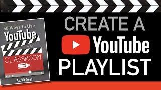 So Erstellen Sie Eine YouTube-Playlist