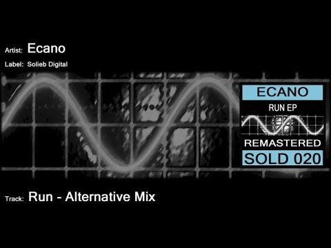 Ecano - Run (Alternative Mix)