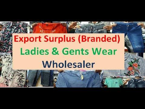 EXPORT BRANDED SURPLUS - LADIES & GENTS WEAR - WHOLESELLER - BURRABAZAR -  KOLKATA