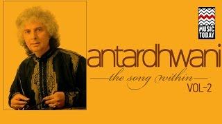 Antardhwani:The Song Within - Shivkumar Sharma   Volume 2   Audio Jukebox   Classical   Instrumental