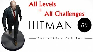 """Hitman GO: Definitive Edition"" Walkthrough, All Levels + All Challenges"