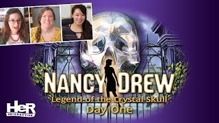 Nancy Drew: Legend of the Crystal Skull [Day One: Twitch] | HeR Interactive