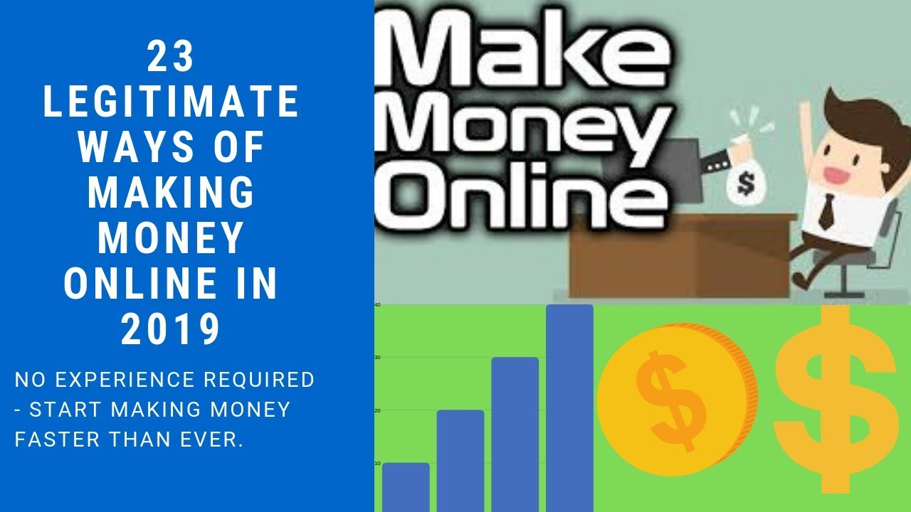23 legitimate ways to make money online in 2019 - step by step guide