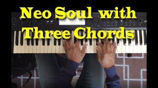 Three Chord Neo Soul Progression