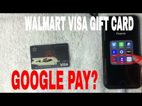 ✅  Can You Use Walmart Visa Gift Card On Google Pay 🔴