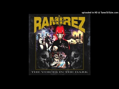 RAMIREZ - THE VOICES IN THE DARK [Prod.By Mikey The Magician]