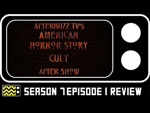 American Horror Story: Cult Season 7 Episode 1 Review & After Show | AfterBuzz TV
