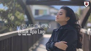 Rany Simbolon - Untuk Apa Lagi ( Official Music Video )