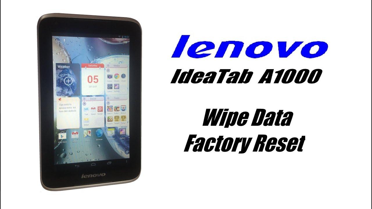 Lenovo Ideatab A1000 Wipe Data / Factory Reset (Hard Reset)
