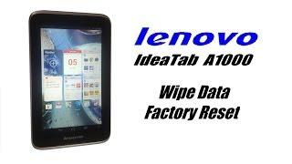 lenovo IdeaTab A1000 - Wipe Data / Factory Reset, Password, Screen Lock Reset, Unfreeze, Hard Reset,