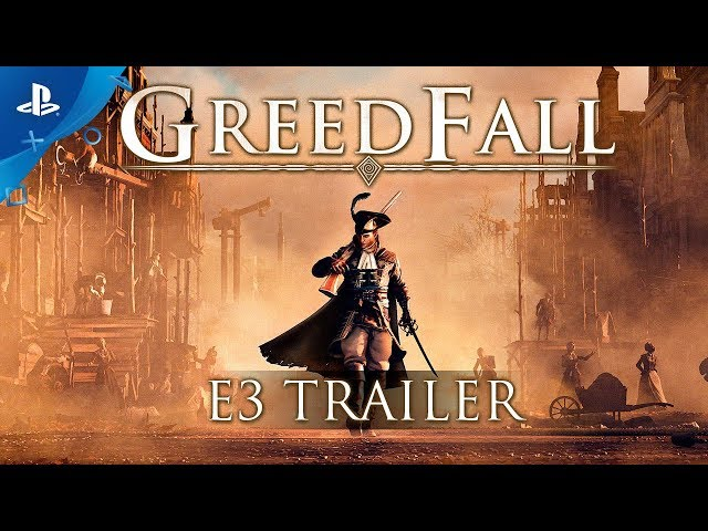 GreedFall - E3 2018 Trailer | PS4