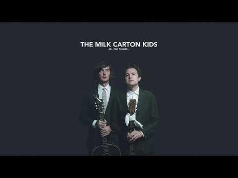 "The Milk Carton Kids - ""All The Things..."" (Full Album Stream)"