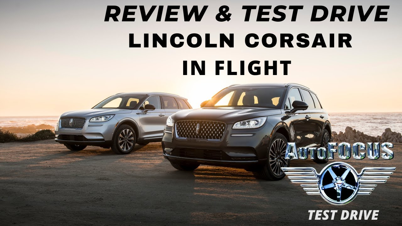 Take Flight in the amazing Lincoln Corsair