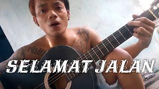 Download Selamat Jalan - Tipe-X , Fersi Gitar Cover Arka