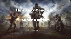 Heroes & Generals wo sind denn meine Super Randoms?