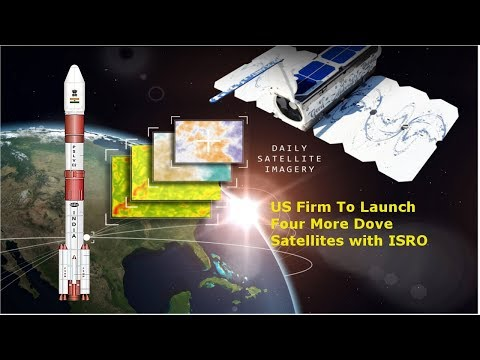 US firm to launch four more Dove satellites with ISRO