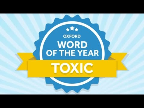 """""""Toxic"""" named word of the year by Oxford English Dictionary"""