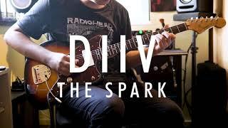 diiv - the spark (guitar cover)