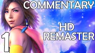 Final Fantasy X-2 HD Remaster - Commentary Walkthrough - Part 1 - Yuna
