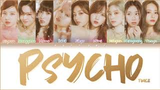 How Would TWICE Sing 'PSYCHO' by RED VELVET Lyrics (Han/Rom/Eng) (FANMADE)
