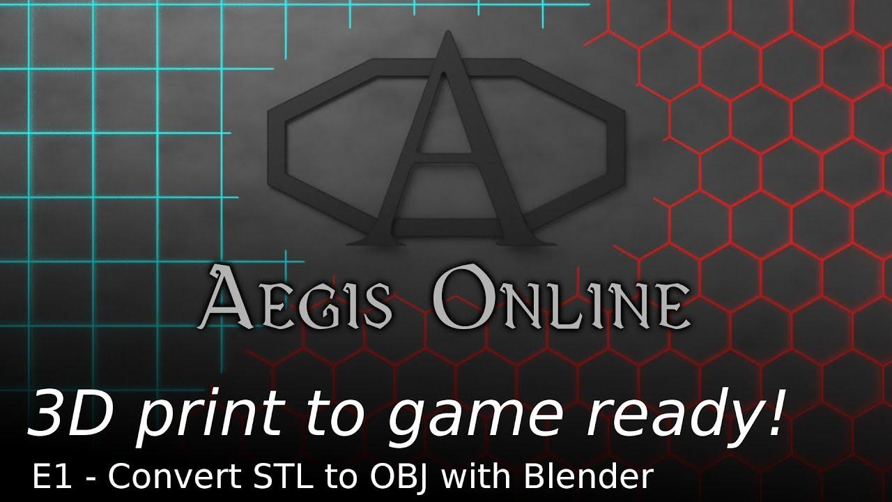 Hero Forge to Aegis Online 1   STL to OBJ