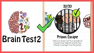 Brain Test 2 Tricky Stories PRISON ESCAPE All Levels 1-20 Solution or Walkthrough