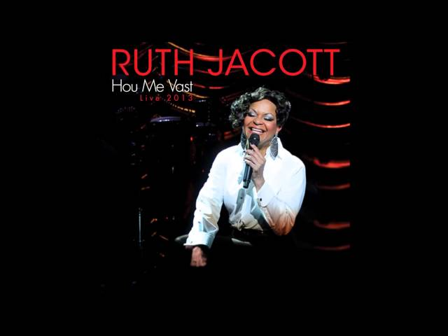 Ruth Jacott - Hou Me Vast