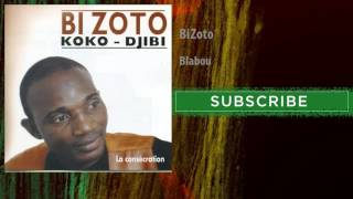 Bi Zoto - Blabou