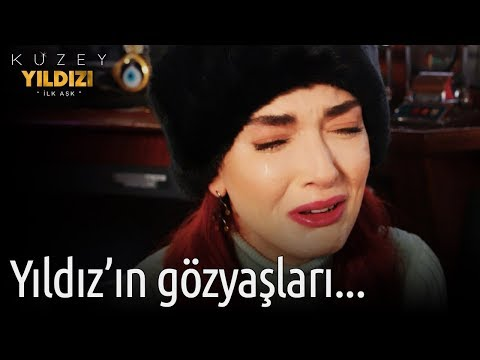 Kuzey Yıldızı İlk Aşk 25. Bölüm - Yıldız'ın Gözyaşları...