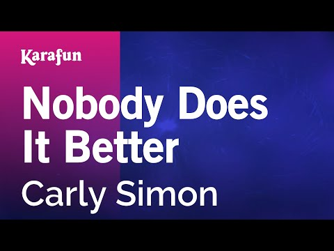 Karaoke Nobody Does It Better - Carly Simon *